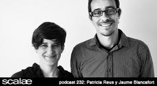 232 Patricia Reus y Jaume Blancafort SCALAE PODCAST