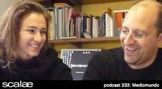 233 Mediomundo -Marta Pelegrín y Fernando Pérez Blanco- SCALAE PODCAST