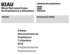 Convocatoria X BIAU, Bienal Iberoamericana de Arquitectura y Urbanismo