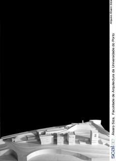 Álvaro Siza: Faculdade de Arquitectura da Universidade do Porto