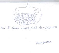Por la boca muere el pez, por Moisés Gallego