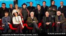 237 ...a propósito de Manuel Gallego Jorreto 1/2 SCALAE PODCAST