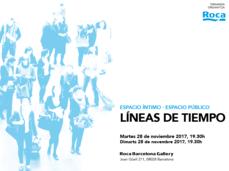 """Espacio íntimo · espacio público: """"Líneas de tiempo"""" , en el ROCA Barcelona Gallery, 28N"""