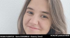 240 Rosa Fuentes Caldentey en Umeå, Suecia SCALAE microPODCAST [Serie ERASMUS]
