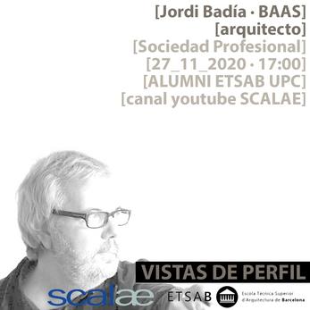 """""""Vistas de Perfil"""", Jordi Badía · BAAS, Sociedad Profesional"""