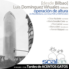 TAGs SCALAE: Operación de altura · desde Bilbao, con Luis Domínguez Viñuales