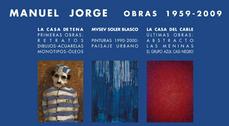 Exposición de pintura Manuel Jorge, Obras 1959-2009