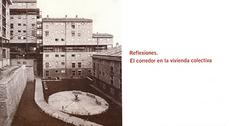 """Exposición """"Reflexiones: El corredor en la vivienda colectiva"""" en Madrid"""
