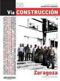 Vía Construcción nº 58: Zaragoza, reGeneración