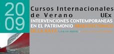 Cursos de Verano de la Universidad de Extremadura. Intervenciones en el Patrimonio de La Raya